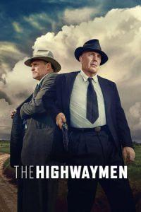 ภาพยนตร์ มือปราบล่าพระกาฬ (The Highwaymen)